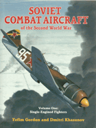 Soviet Combat Aircraft of the Second World War 1+2