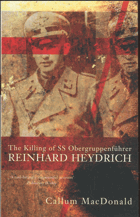 The killing of SS Obergruppenführer Reinhard Heydrich
