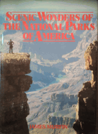 Scenic Wonders of the National Parks of America
